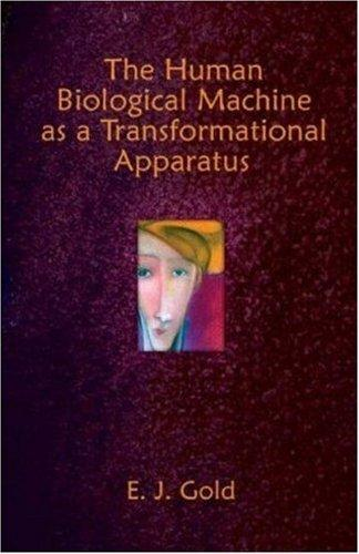 The Human Biological Machine as a Transformational Apparatus