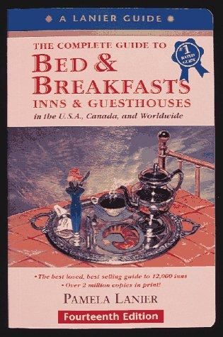 Download The Complete Guide to Bed & Breakfasts, Inns & Guesthouses