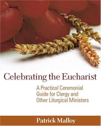 Download Celebrating the Eucharist