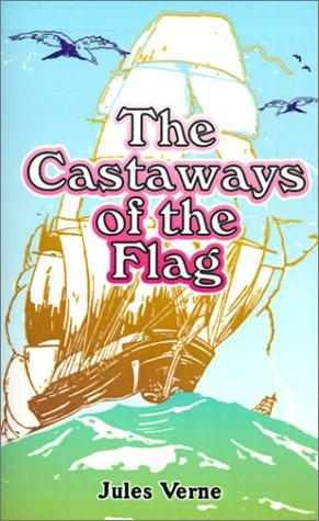 Download The Castaways of the Flag
