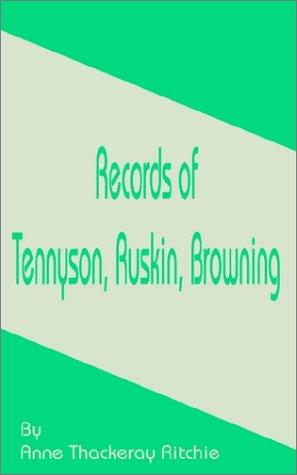 Download Records of Tennyson, Ruskin, Browning