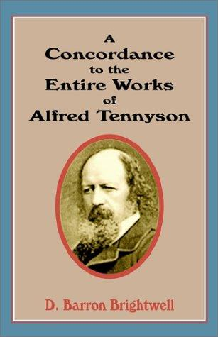Concordance to the Entire Works of Alfred Tennyson
