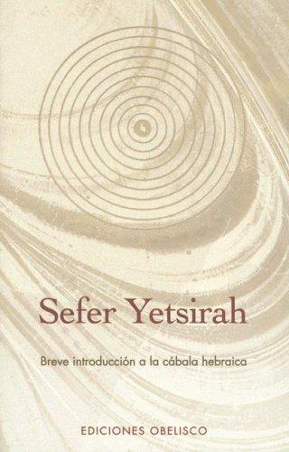 Sefer Yetsirah/sefer Yetsirah (Coleccion Cabala y Judaismo ...