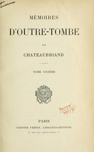 Download Mémoires d'outre-tombe.