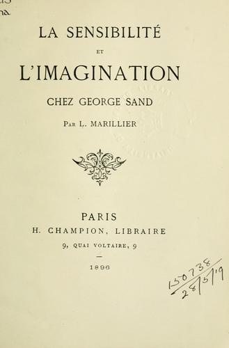 Download La sensibilité et l'imagination chez George Sand.