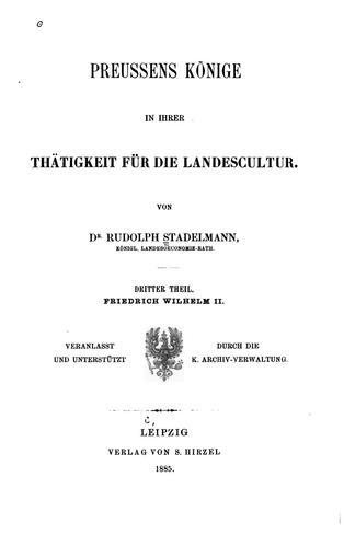 Preussens Könige in ihrer Thätigkeit für die Landescultur