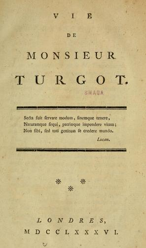 Download Vie de Monsieur Turgot …