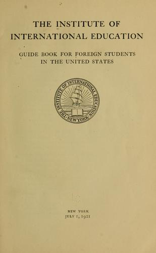 Guide book for foreign students in the United States.
