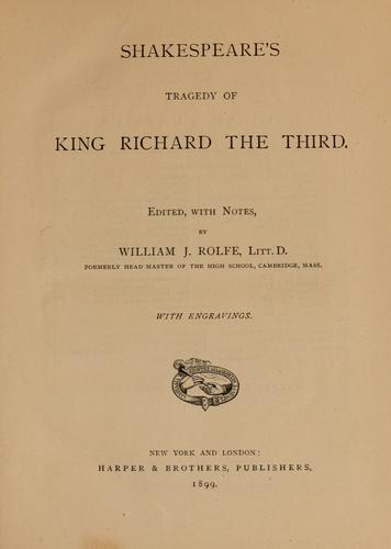 Shakespeare's tragedy of King Richard the Third.