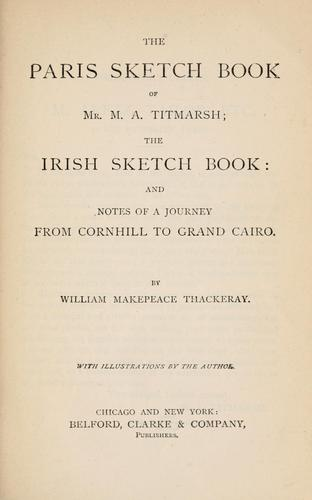 The Paris sketch book of Mr. M.A. Titmarsh