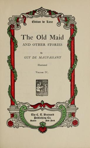 The old maid, and other stories.