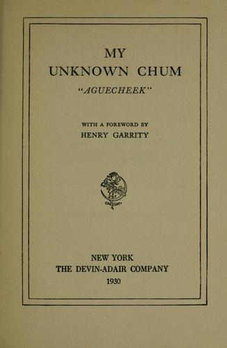 "My unknown chum ""Aguecheek"""