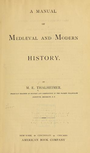 Download A manual of mediæval and modern history
