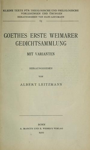Goethes erste Weimarer Gedichtesammlung mit Varianten.