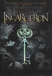 Book Cover: 'Incarceron' by Fisher, Catherine