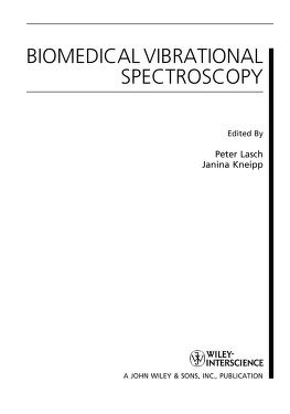 Biomedical vibrational spectroscopy by