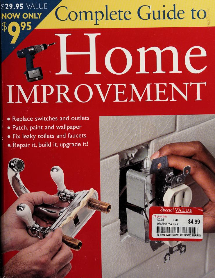 Complete Guide to Home Improvement by