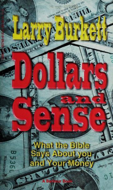 Dollars and sense by Larry Burkett