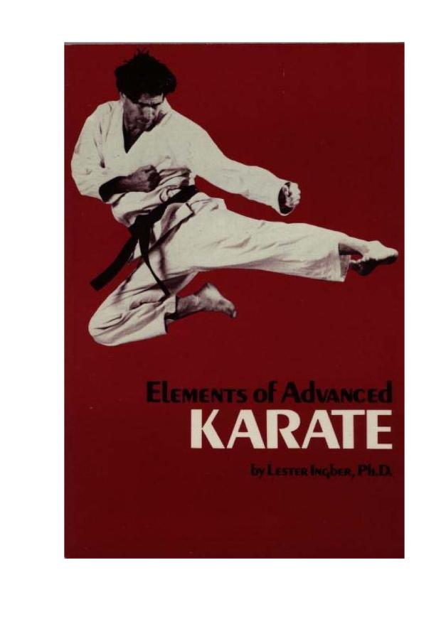 Elements of advanced karate by Lester Ingber