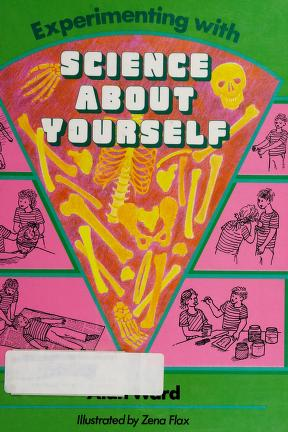 Cover of: Experimenting with science about yourself | Ward, Alan