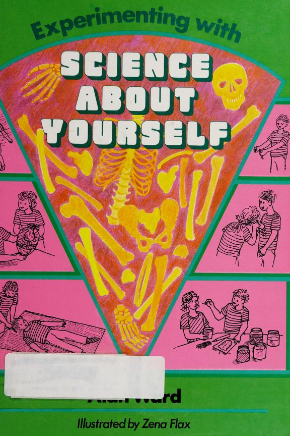 Experimenting with science about yourself by Ward, Alan