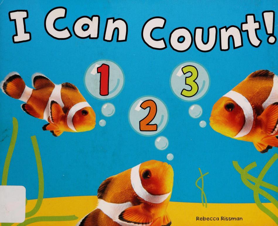 I can count! by Rebecca Rissman