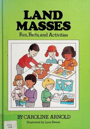 Cover of: Land masses   Caroline Arnold