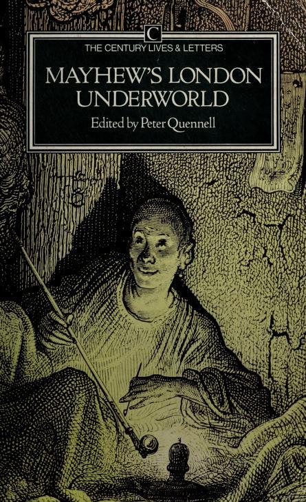 Mayhew's London underworld by Mayhew, Henry