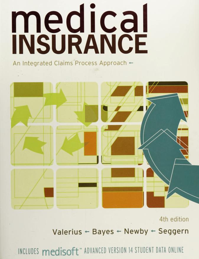 Medical insurance by Joanne Valerius ... [et al.].