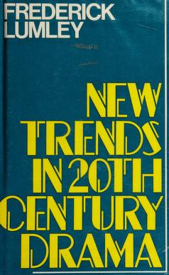 Cover of: New trends in 20th century drama | Frederick Lumley