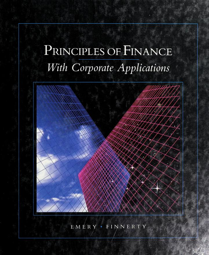 Principles of finance with corporate applications by Douglas R. Emery