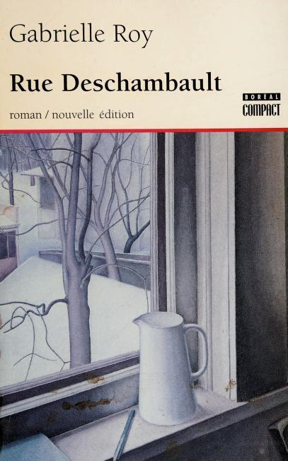 Rue Deschambault by Roy, Gabrielle