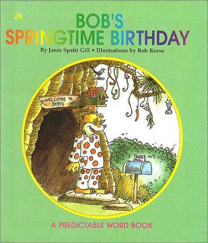 Bob's Springtime Birthday