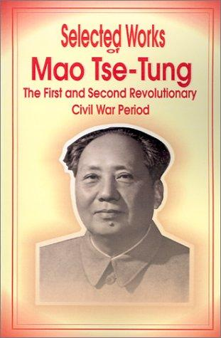 Selected Works of Mao Tse-Tung by Mao Zedong