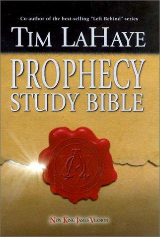 Tim LaHaye Prophecy Study Bible by Tim F. LaHaye
