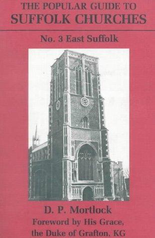 Popular Guide to Suffolk Churches P (Popular Guides to Suffolk Churches)