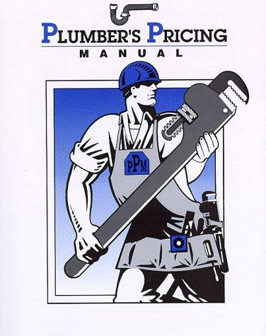 Plumbers Pricing Manual by Mert Kennedy