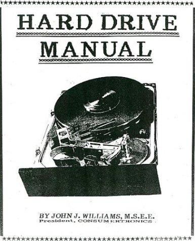 Hard Drive Manual by John J. Williams