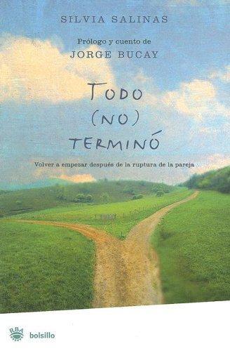 Libro de segunda mano: Todo No Termino/ Everything Is Not over