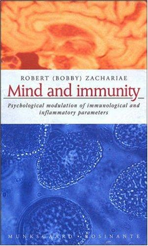 Mind and Immunity by Zachariae