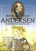 Hans Christian Andersen Illustrated Fairytales, Volume IV (Illustrated Fairytales) by Hans Christian Andersen