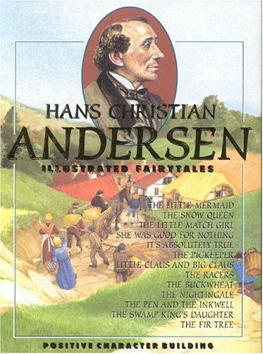 Hans Christian Andersen Illustrated Fairytales by various illustrators