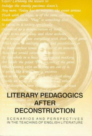 Literary Pedagogics After Deconstruction by Per Serritslev Petersen