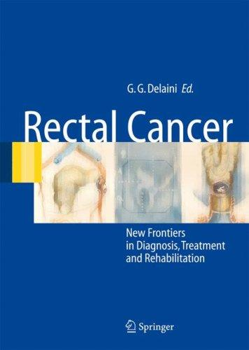 Rectal Cancer by Gian Gaetano Delaini