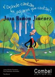 Juan Ramón Jiménez ¿dónde cantan los pájaros que cantan?