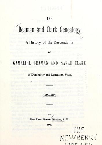 The Beaman and Clark genealogy by Emily Beaman Wooden