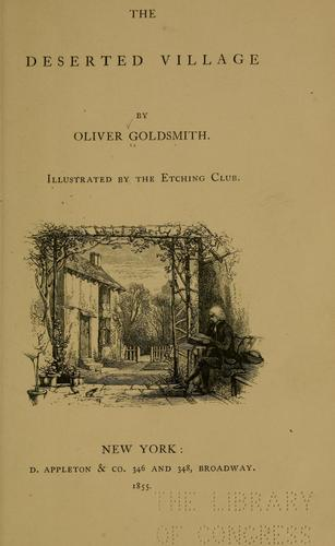 The deserted village by Goldsmith, Oliver