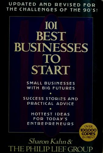 101 best businesses to start by Kahn, Sharon