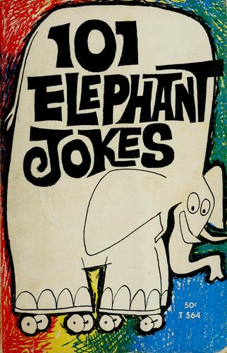 101 Elephant jokes by