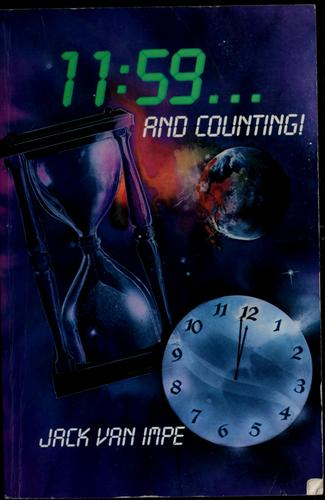11:59 and counting by Jack Van Impe